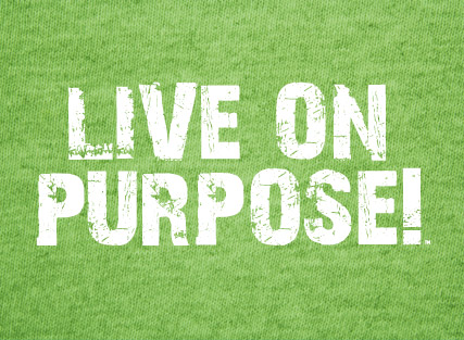 Live On Purpose!